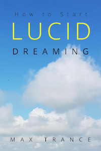 How to Start Lucid Dreaming book cover