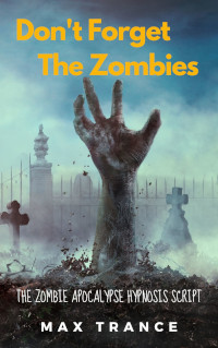 book cover Don't Forget the Zombies