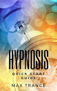 book cover Hypnosis Quick Start Guide
