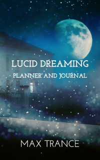 book cover Lucid Dreaming Planner and Journal