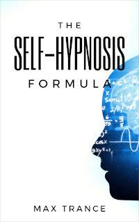 The Self-Hypnosis Formula book cover